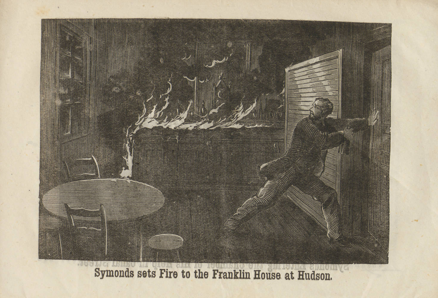Illustration: Symonds sets fire to the Franklin House at Hudson.