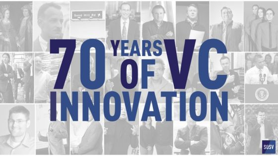 70 Years Of VC Innovation — Redux