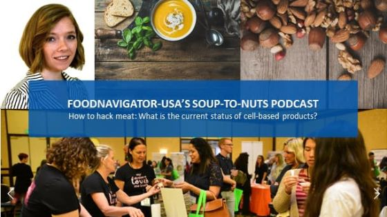 Soup-To-Nuts Podcast: What will it take to bring animal-free cultivated meat & fish to market?