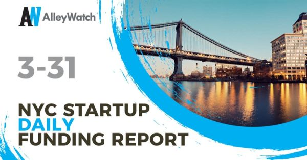 The AlleyWatch Startup Daily Funding Report: 3/31/2020