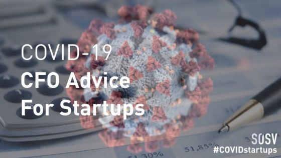 COVID-19: CFO Advice For Startups