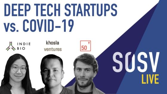 Deep Tech Startups vs Covid-19, with Khosla Ventures, Fifty Years and SOSV