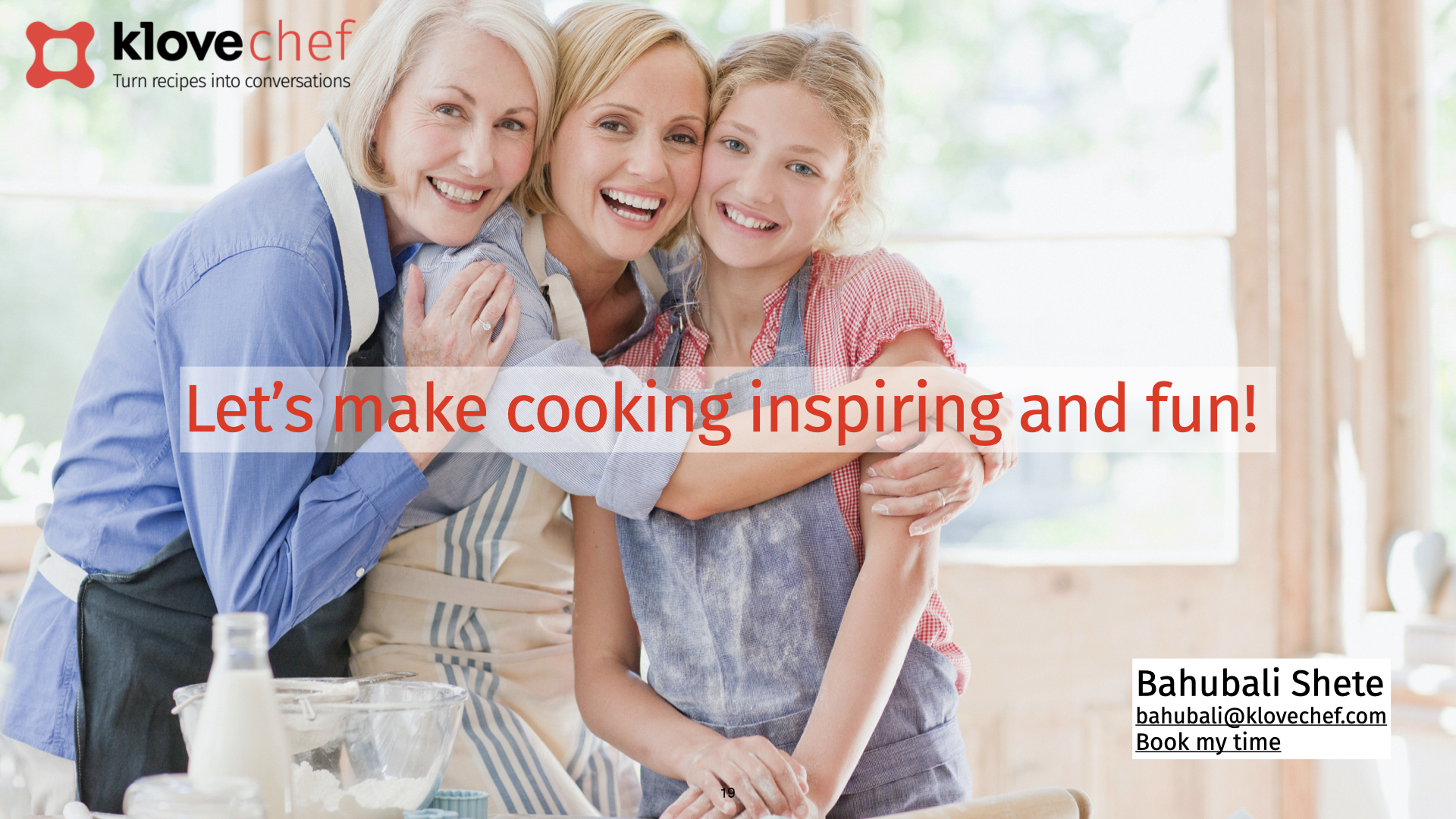 Let's make cooking inspiring and fun again