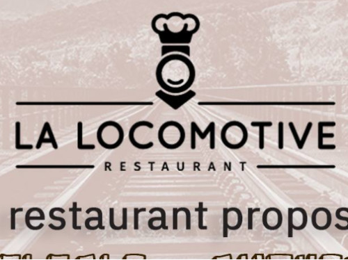LE RESTAURANT LA LOCOMOTIVE