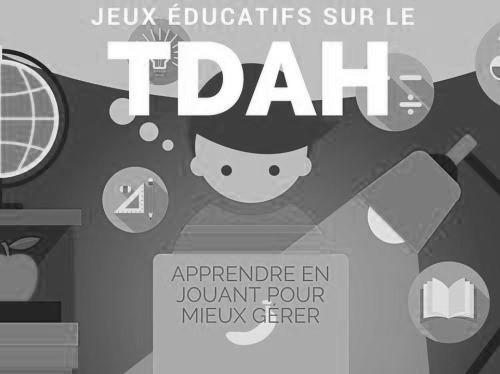 Jeux éducatifs TDAH