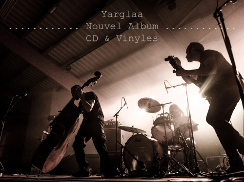 Yarglaa - Nouvel Album