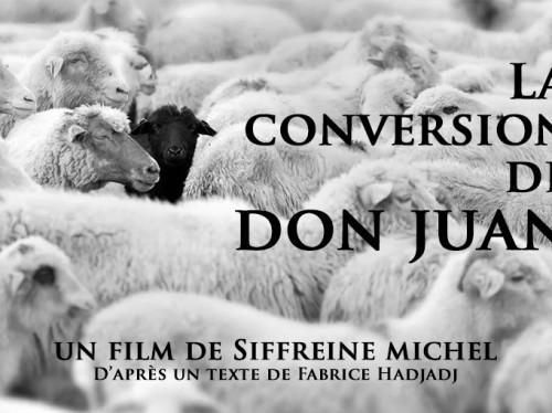 La Conversion de Don Juan de Fabrice Hadjadj au cinéma