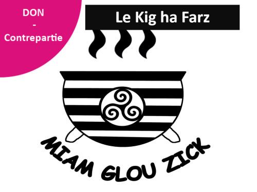 Le Kig ha Farz par MIAM GLOU ZICK