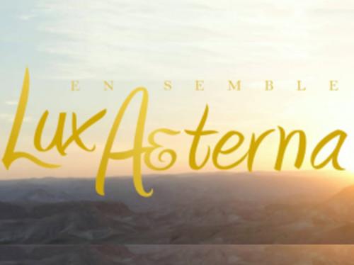 Participez au projet musical LUX AETERNA, saison II