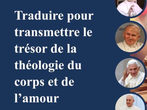 Un trésor à transmettre : la théologie du corps et de l'amour