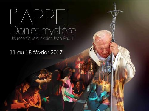 """Jeu scénique """" L'appel : Don et mystère """" retraçant la vie de Jean-Paul II"""