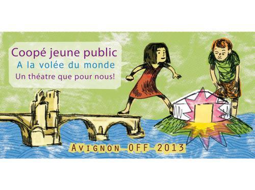Coope jeune public Avignon OFF 2013