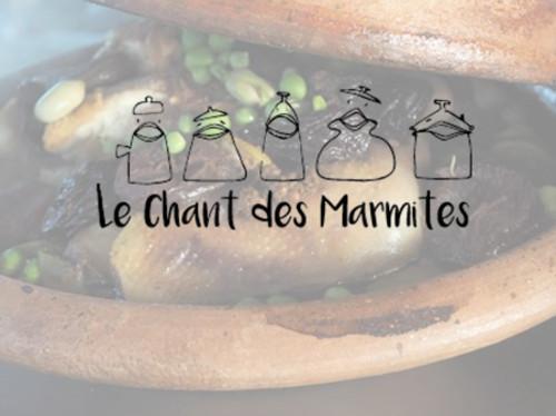 LE CHANT DES MARMITES