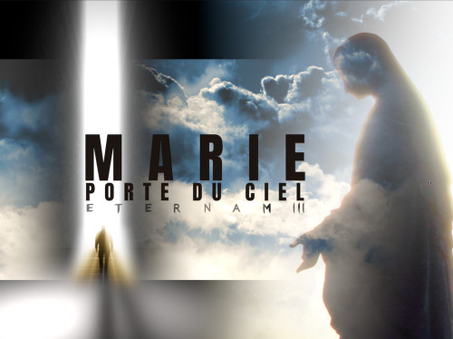 Marie, Porte du ciel : Eternam III