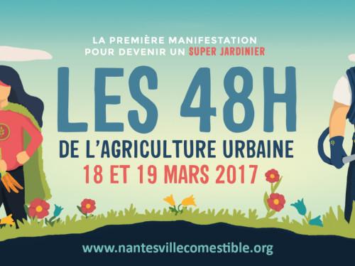 LES 48H DE L'AGRICULTURE URBAINE A NANTES