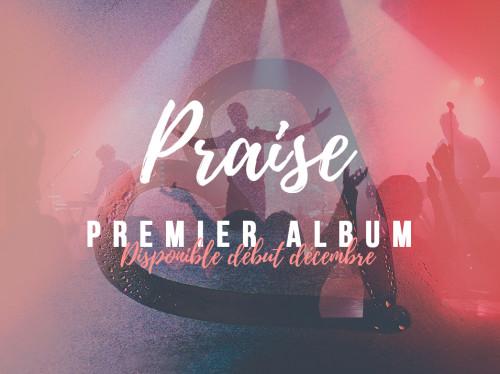 Praise - Premier album
