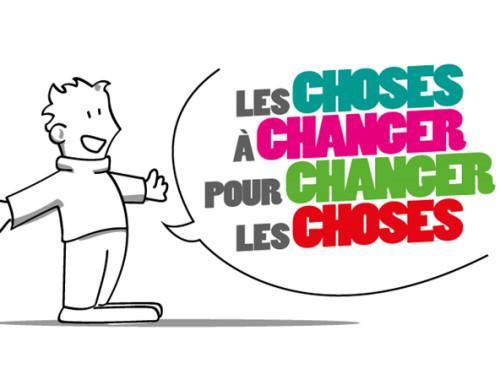 LES CHOSES A CHANGER POUR CHANGER LES CHOSES