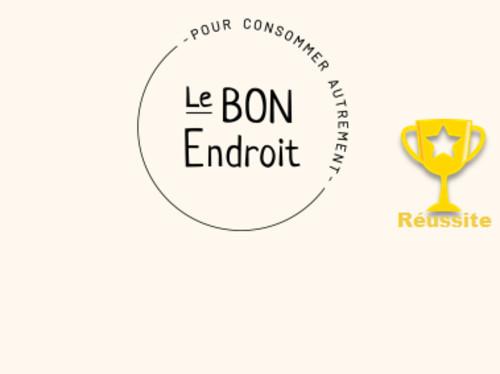 LE BON ENDROIT, POUR CONSOMMER AUTREMENT