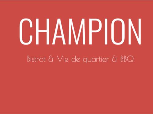CHAMPION - Bistrot & Vie de quartier - Barbecue & Boustifaille - Bière artisanale & Vin nature