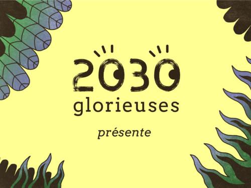 2030 glorieuses : le guide des conversations utopiques