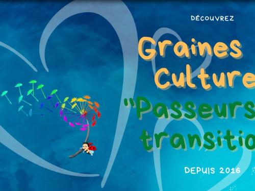 Passeurs de transition - Graines de Cultures