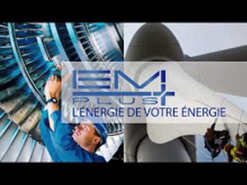 EM+ : L'énergie de votre énergie