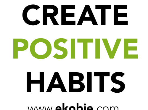 Creëer positieve gewoonten