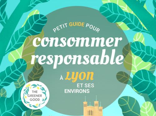 Petit Guide pour Consommer Responsable à Lyon et ses environs