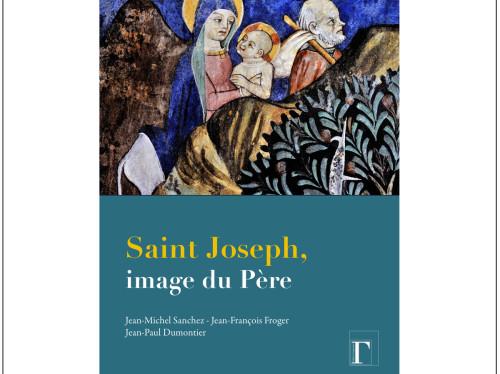 Saint Joseph, image du Père, beau-livre illustré de 128 pages.
