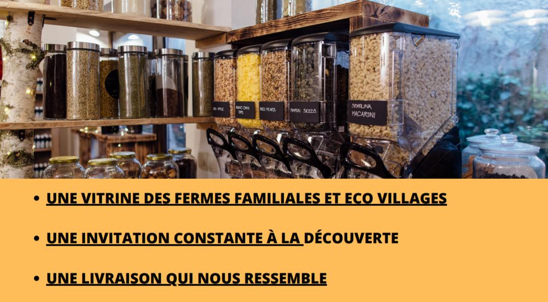 Une vitrine des fermes familiales et eco villages une invitation constante à la découverte une livraison qui nous ressemble
