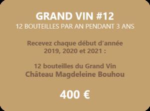 Magdeleine-Bouhou Grand Vin 12 bouteilles