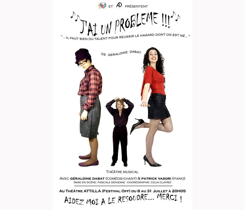 « J'ai un problème » au Festival Off d'Avignon 2010