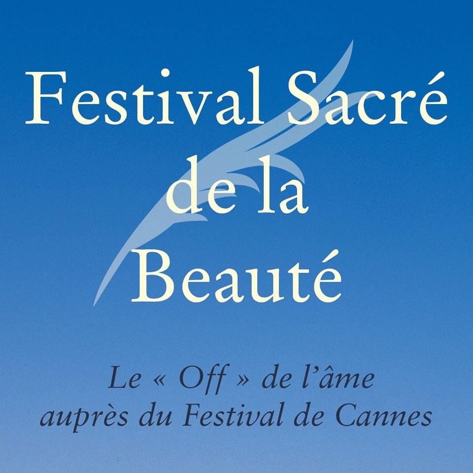 Soutenez le Festival Sacré de la Beauté à Cannes du 18 au 27 mai