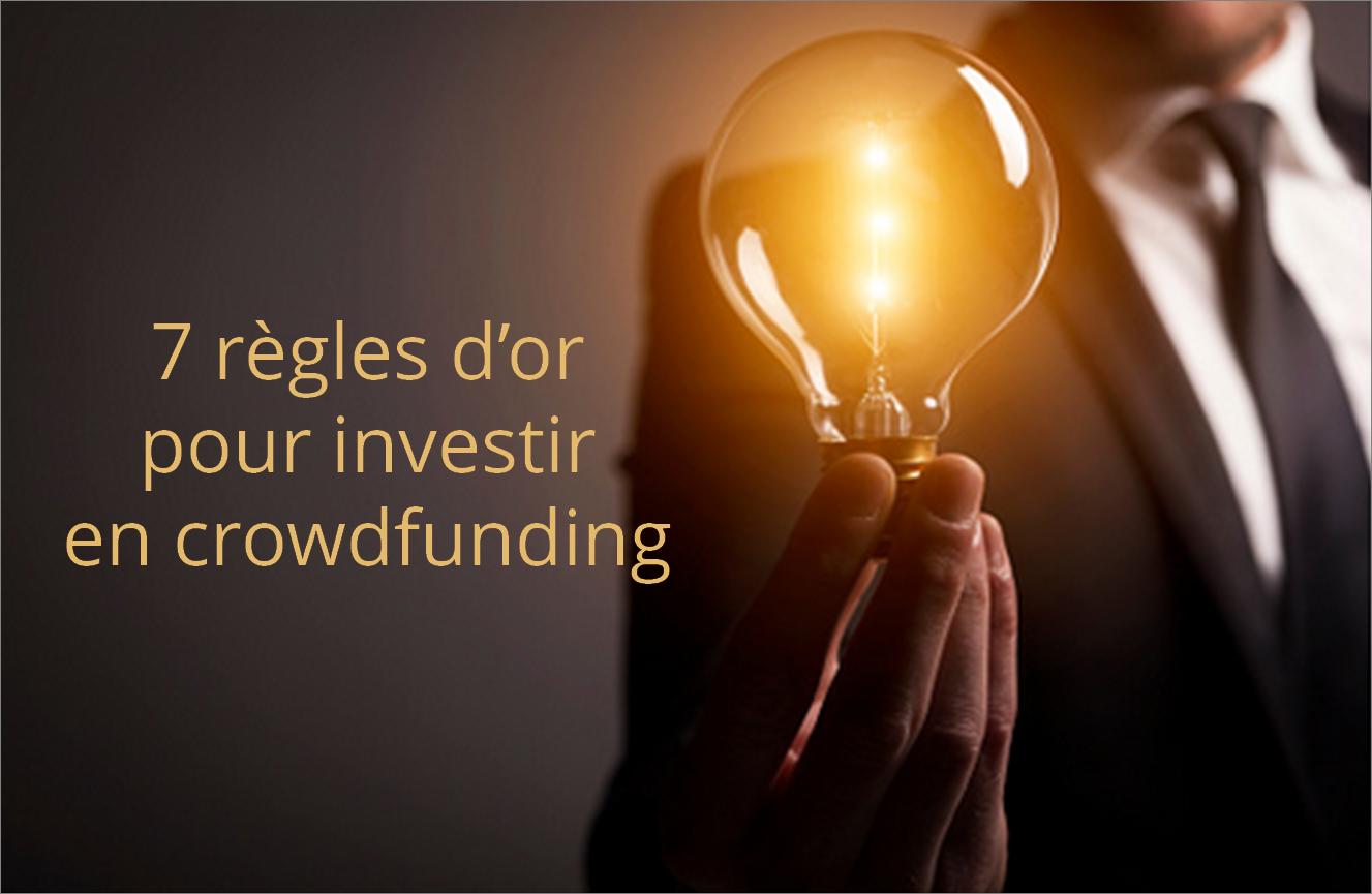 Sept règles d'or pour investir en Crowdfunding