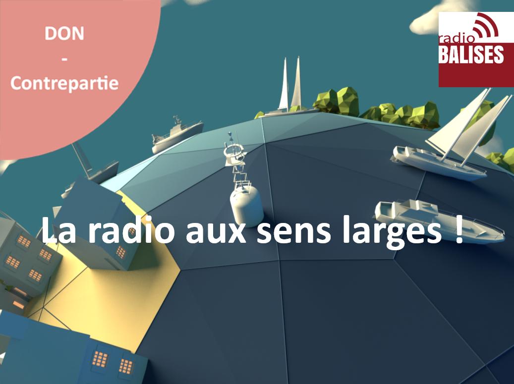 Radio Balises, la radio aux sens larges