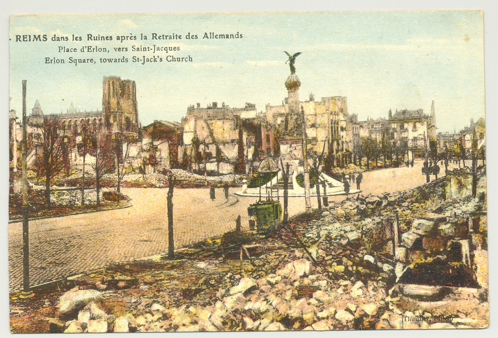 REIMS 2018, NEVER AGAIN !...   100 years after its quasi destruction as only 16 houses were untouched in Reims in 1918