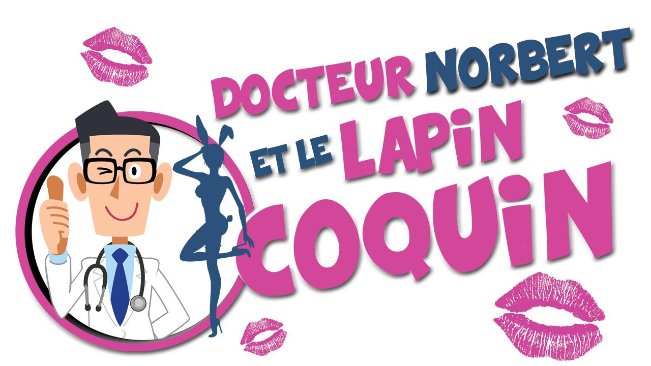 Docteur Norbert et le Lapin Coquin