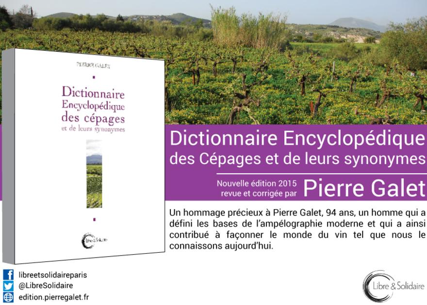 Dictionnaire encyclopédique des cépages et de leurs synonymes de Pierre Galet