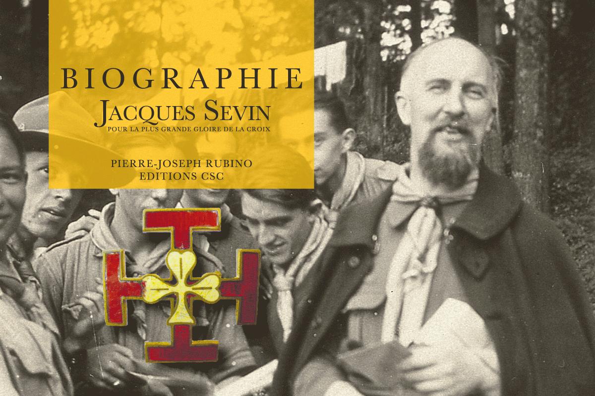 Une biographie du Père Jacques Sevin