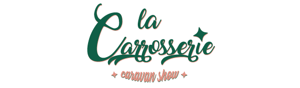 La CARROSSERIE - CARAVAN SHOW