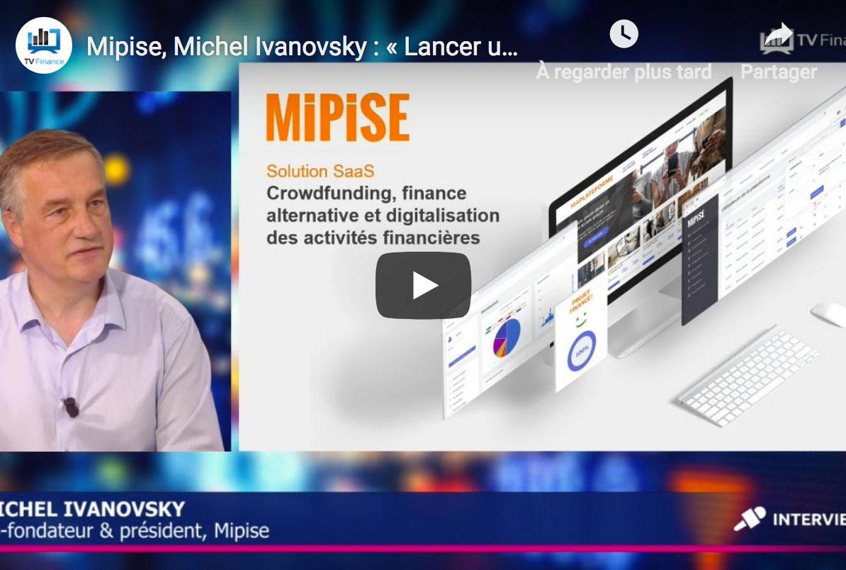 Entretien avec Michel Ivanovsky : MIPISE, la fintech qui digitalise les activités financières