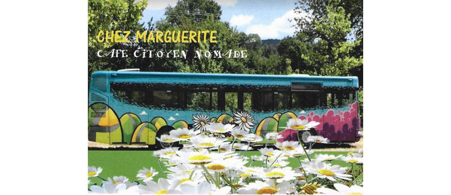LE BUS «CHEZ MARGUERITE»