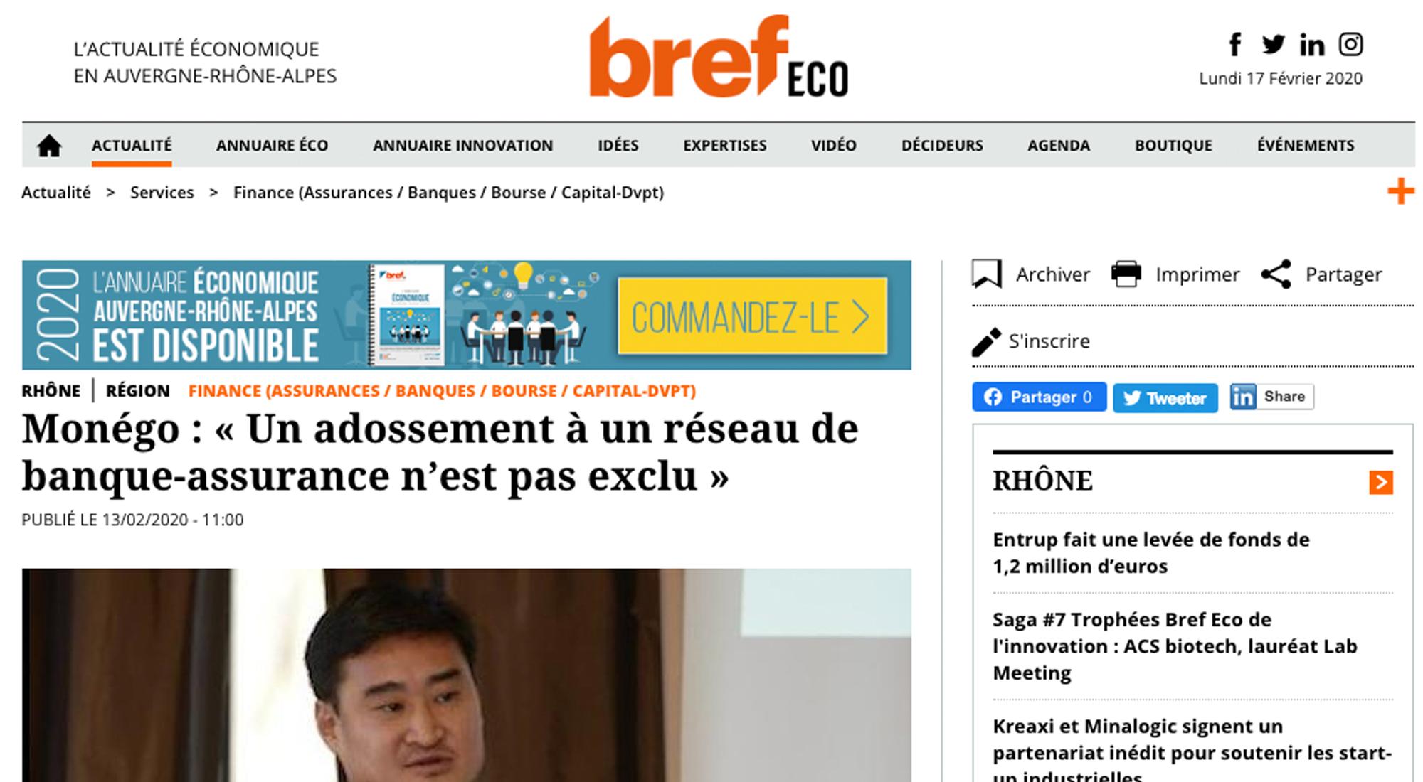 Article paru dans Bref Éco : Monego : « Un adossement à un réseau de banque-assurance n'est pas exclu »