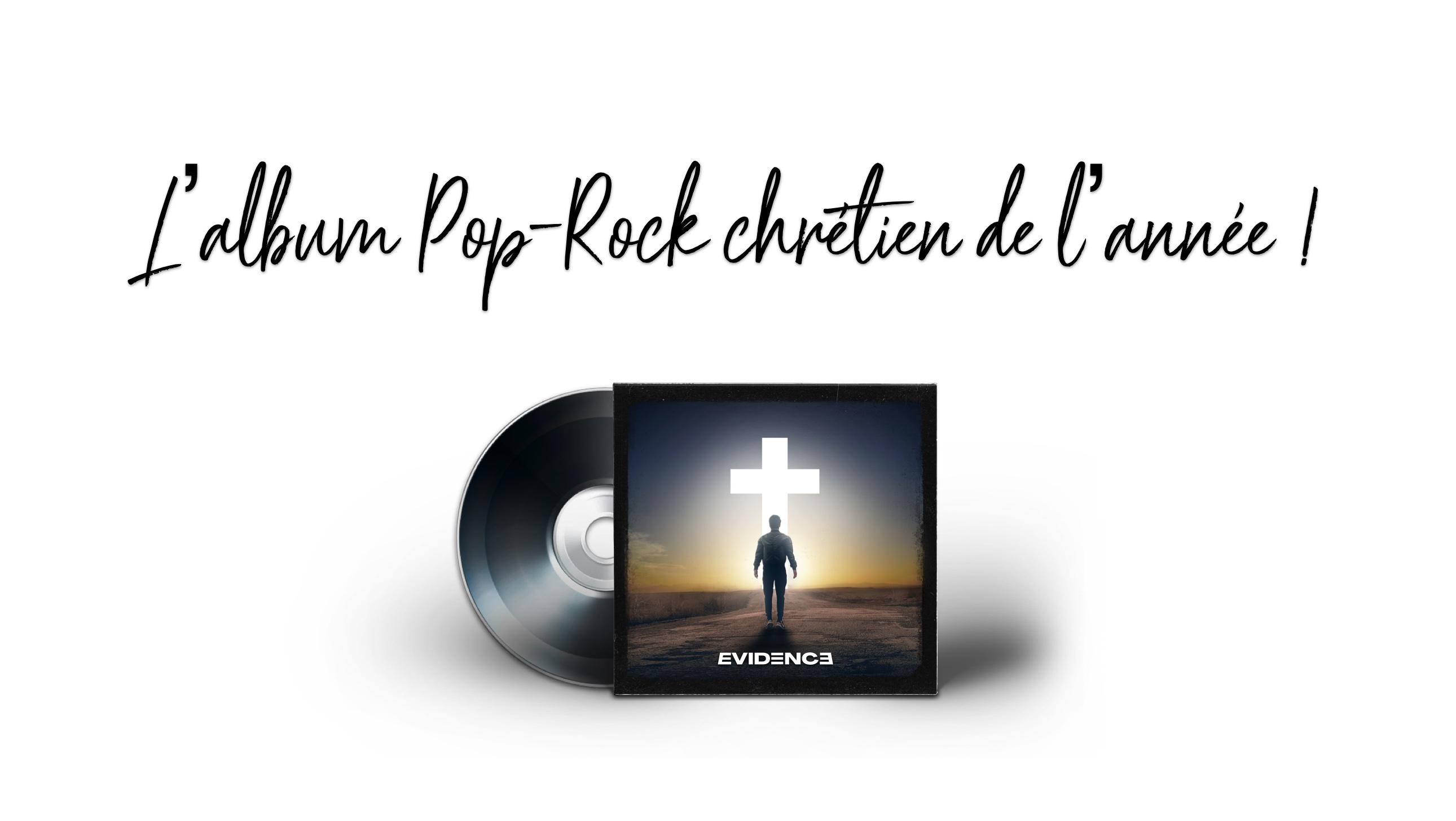 L'album Pop-Rock chrétien de l'année ! Le projet du groupe Evidence !