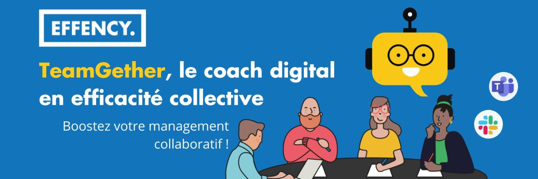 EFFENCY - Le premier coach digital en efficacité collective basé sur les sciences cognitives
