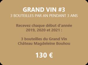 Magdeleine-Bouhou Grand Vin 3 bouteilles