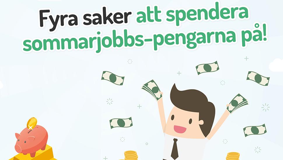 Ska du sommarjobba? Här är fyra saker du kan göra med pengarna!