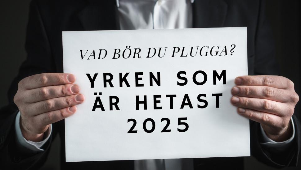 Yrken som är hetast 2025