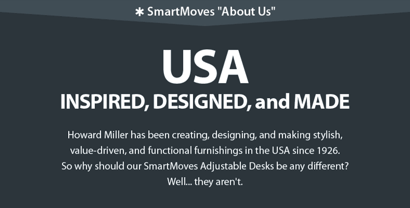 SmartMoves Adjustable Height Desks are Made In America