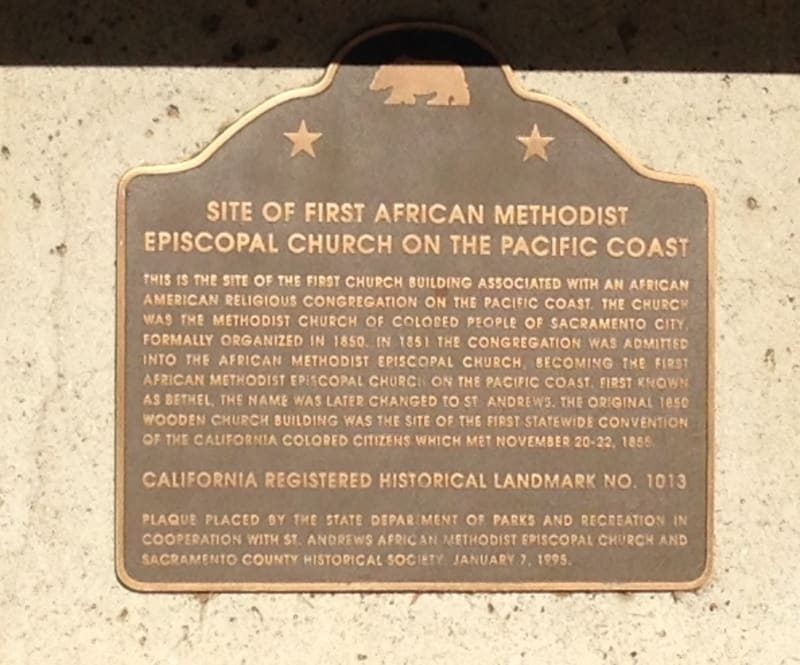 CHL #1013 SITE OF THE FIRST AFRICAN AMERICAN EPISCOPAL CHURCH ON THE PACIFIC COAST